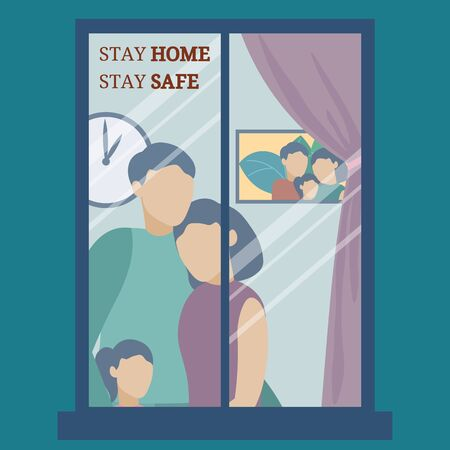 written - Stay home, Stay safe. Quarantine at home. The family stands and looks out window. The virus is outside. Outbreak Defense. Security measures against virus. Vector illustration.