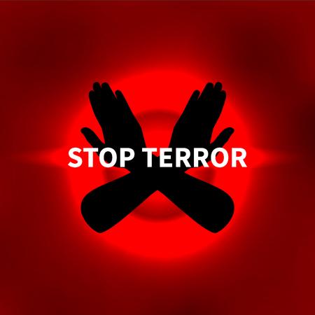 Vector illustratie Stop de terreur, Stop terrorisme. Rode achtergrond, handen en inscriptie.