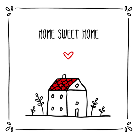 Cute vector doodle card design template with phrase about home and small sketch house Illustration
