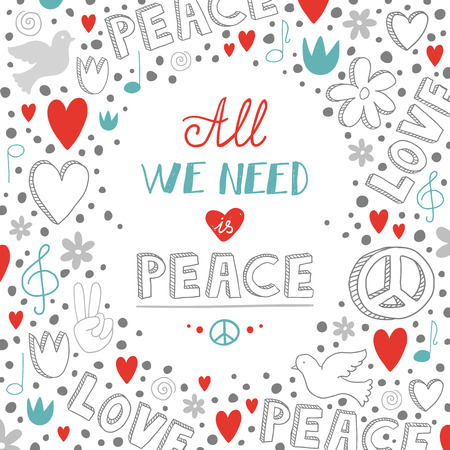 Vector doodle white love and peace theme background with quote about peace, cute hand drawn lettering Illustration