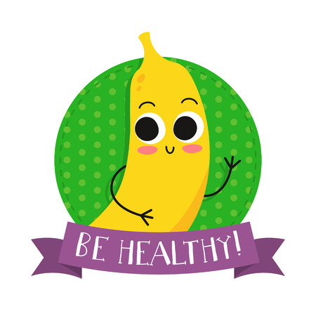 eco slogan: Banana, cute fruit vector character bagde, bright illustration on dotted round background with Be healthy! slogan Illustration