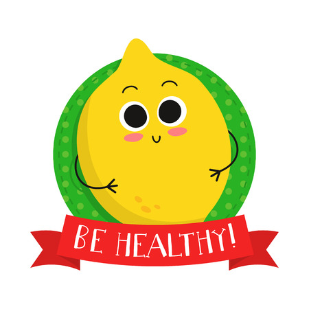 Lemon, cute fruit vector character badge, bright illustration on dotted round background with Be healthy! slogan
