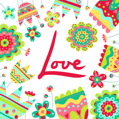 Bright vector card background with saturated flowers and hand written word Love isolated on white