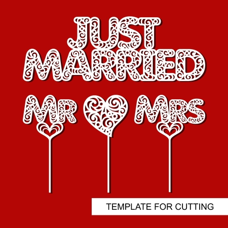 Set of decoration for wedding. Just married, toppers for cake - mr, mrs, heart. Template for laser cutting, wood carving, paper cut and printing. Decor for photo session. Vector illustration.