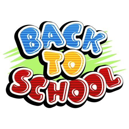 Colorful text back to school on green background. Bright multi-colored letters (red, yellow, blue). Cartoon comic style. Design elements for cards, leaflets, flyers, envelopes, shop sales. Illustration