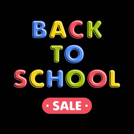 Colorful text back to school on black background. Bright multi-colored letters (pink, green, blue, yellow). Cartoon comic style. Design elements for cards, leaflets, flyers, envelopes, shop sales.