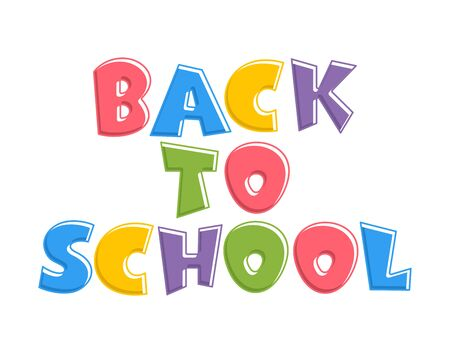 Colorful text back to school isolated on white background. Bright multi-colored letters (pink, green, blue, violet). Cartoon comic style. Design elements for cards, leaflets, flyers, envelopes, shop sales.