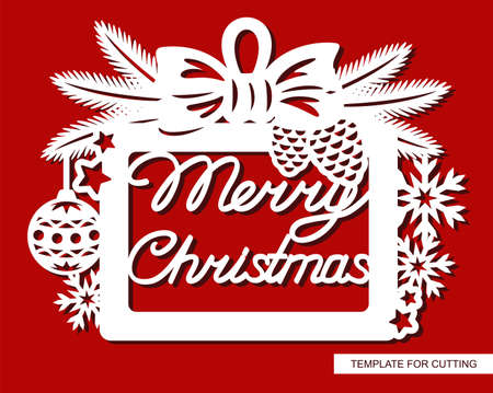 Rectangular frame with the text Merry Christmas. Hanging decoration with fir branches, snowflakes, ball, stars, bow. Vector template for plotter laser cutting (cnc) of paper, cardboard, plywood, wood.
