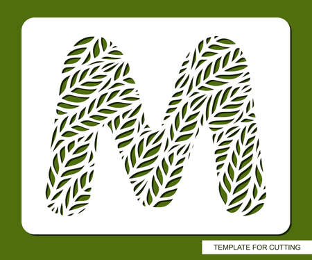 Stencil with the letter M made from leaves. Eco sign, icon, logo for organic, natural products. Plants theme. Template for plotter laser cutting of paper, cardboard, plastic, cnc. Vector illustration.