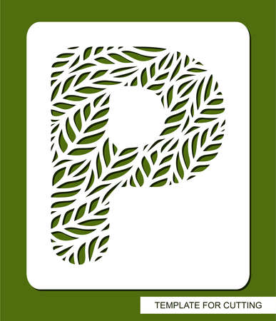 Stencil with the letter P made from leaves. Eco sign, icon, logo for organic, natural products. Plants theme. Template for plotter laser cutting of paper, cardboard, plastic, cnc. Vector illustration. 矢量图像