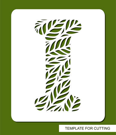 Stencil with the letter I made from leaves. Eco sign, icon, logo for organic, natural products. Plants theme. Template for plotter laser cutting of paper, cardboard, plastic, cnc. Vector illustration. 矢量图像