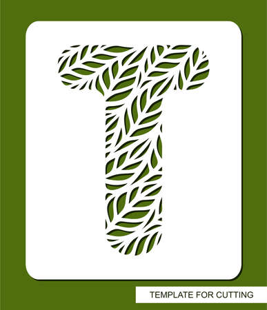 Stencil with the letter T made from leaves. Eco sign, icon for organic, natural products. Plants theme. Template for plotter laser cutting of paper, cardboard, plastic, cnc. Vector illustration. 矢量图像