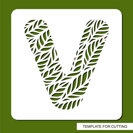 Stencil with the letter V made from leaves. Eco sign, icon for organic, natural products. Plants theme. Template for plotter laser cutting of paper, cardboard, plastic, cnc. Vector illustration. 矢量图像