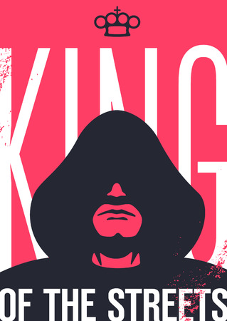 thug: King of the streets. Man in the hood with shadowed face. Crown is in shape of brass knuckles. Grunge style poster. Illustration