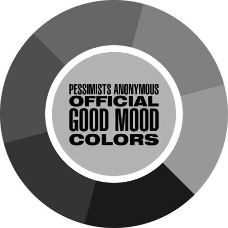 Anonymous Pessimists good mood colors. Funny print design for t-shirts, posters and other cool things.