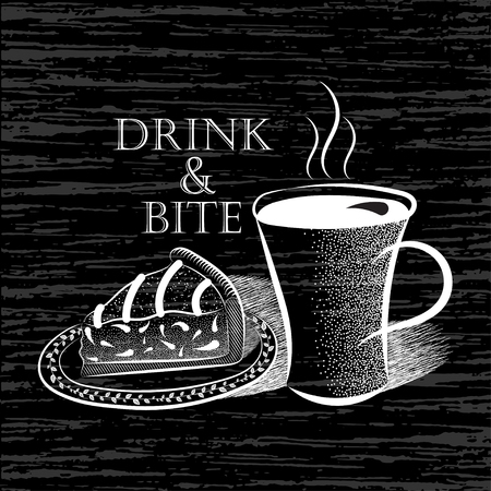 Black and white vector illustrations cup of coffee and piece of cake on a plate and an inscription Drink and Bite in vintage style Illustration