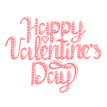 Happy Valentines Day lettering text vector illustration. Birthday greeting card design.