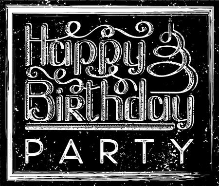 Happy birthday vintage lettering text vector illustration. Birthday greeting card design.