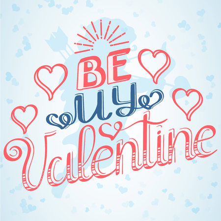 Be my Valentine lettering text, heart glitter and cupid. Happy Valentines Day card design. Vector illustration. Иллюстрация