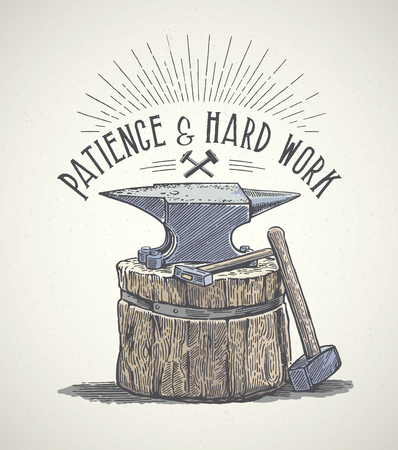 patience: Blacksmiths anvil and inscription in graphic style. Hand drawn illustration.