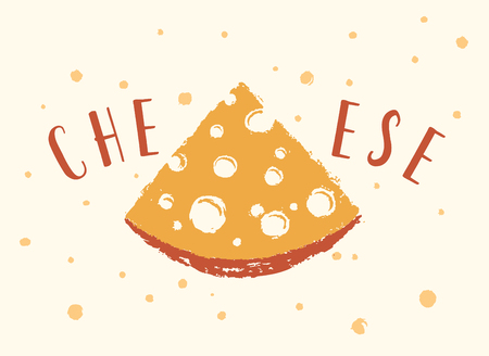 Triangular piece of cheese in a form of a symbol and a thematic inscription Ilustração