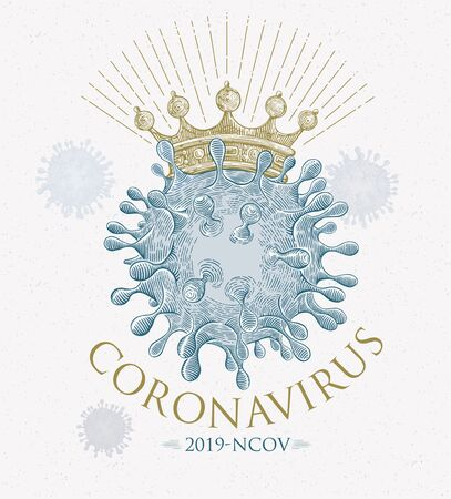 Symbolic illustration of a Coronavirus (Covid-19) with a conditional crown, drawn in engraving style, in vector format. Ilustração
