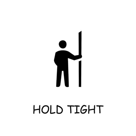 Hold tight flat vector icon. Hand drawn style design illustrations.