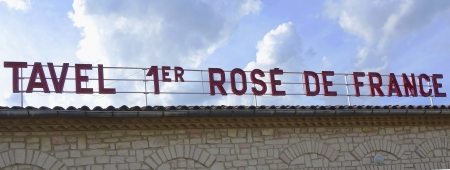TAVEL, FRANCE - OCTOBER 13  Tavel number 1 rose in France sign in Tavel on October 13, 2013  Tavel is a wine-growing region in the southern Rhone wine region of France   Tavel wines are all rose wines