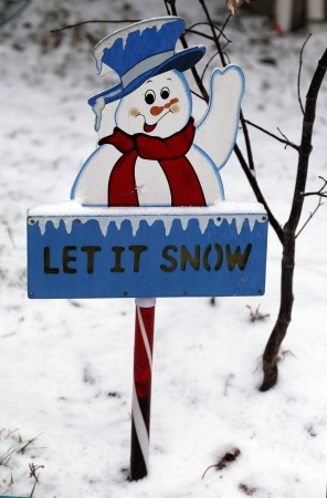 let on: Let it snow sign