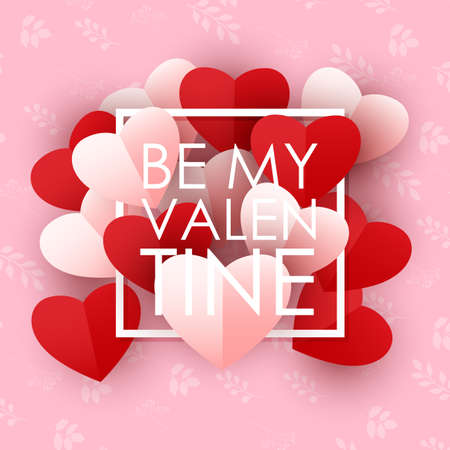 Happy valentines day with paper hearts. Be my valentine