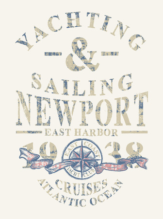 yachting: Newport yachting and sailing, Grunge vector artwork for sportswear in custom colors