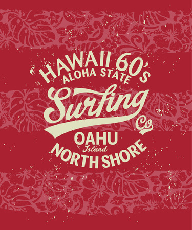 hawaii flower: Hawaii surfing, vintage artwork for t shirt grunge effect in separate layers