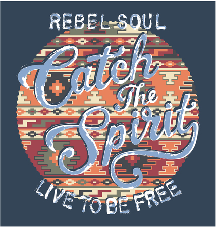spirits: Catch the spirit with native pattern background, vector artwork for custom shirts in colors Illustration