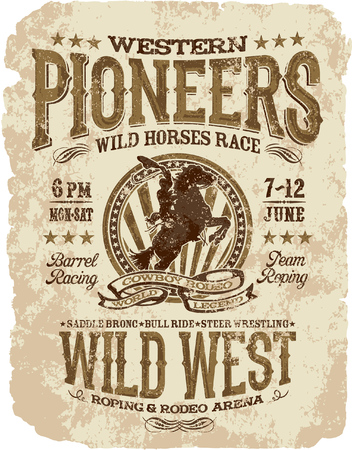 pioneers: Western pioneers rodeo, vector artwork for t shirts grunge effect in separate layer