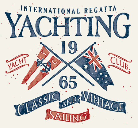 Classic and vintage sailing yacht club, Grunge vector artwork for sportswear in custom colors