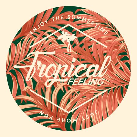 Tropical feeling enjoy the summer time vintage vector print for women shirt with tropical palm leaves background