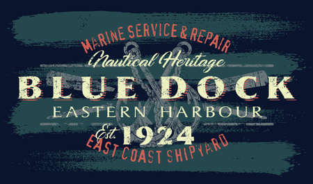 Marine service shipyard nautical heritage grunge vintage vector print for boy man t shirt