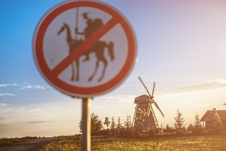don: Road sign, which prohibits Don Quixote approach to the mill.