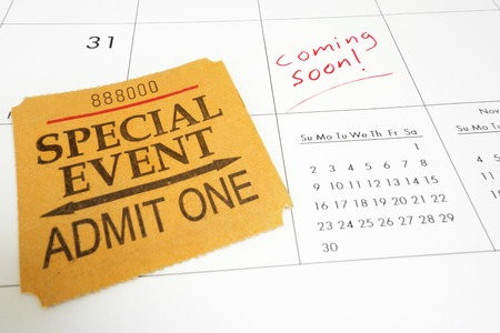 Special Event ticket stub on a calendar with Coming Soon text                                photo