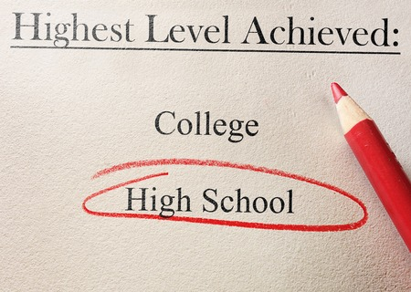 unskilled worker: Education level survey or job application with High School circled in red