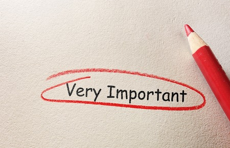 important: Very Important text circled in red pencil, on textured paper