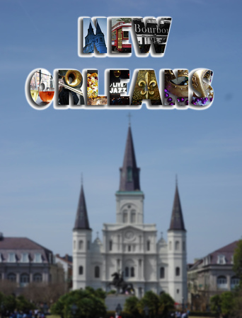 New Orleans collage with the French Quarter and Jackson Squares Saint Louis Cathedral in the background