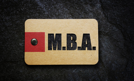 MBA (Masters of Business Administration) text on a paper tag
