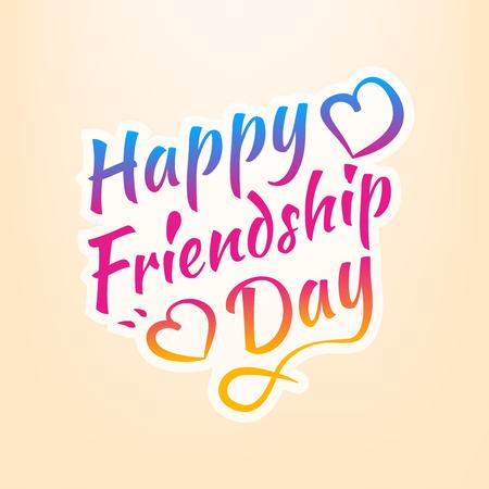 Stock vector illustration Happy Friendship Day. Calligraphic inscriptions. EPS10 Illustration
