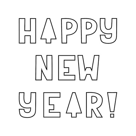 Greeting card. Happy new year! Black letters isolated on white background. Firtree.