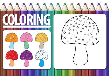 Page of coloring book with contour cartoon mushroom and colored examples. Cute multicolored background with pencils. Vector.