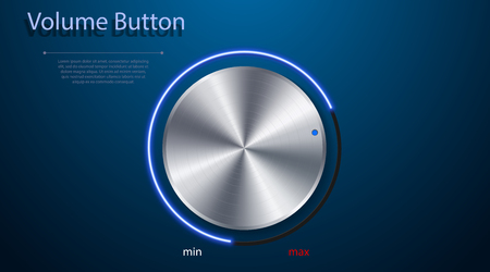 Volume button. Realistic metal circle button. Vector illustration for your design