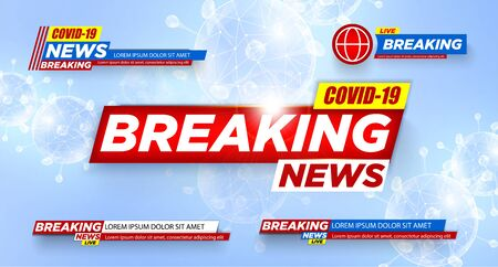 Breaking News. COVID-19. 2019-ncov. Coronavirus. Banner. Urgent. Breaking news plate. Plate Isolated vector Breaking news background Ilustração