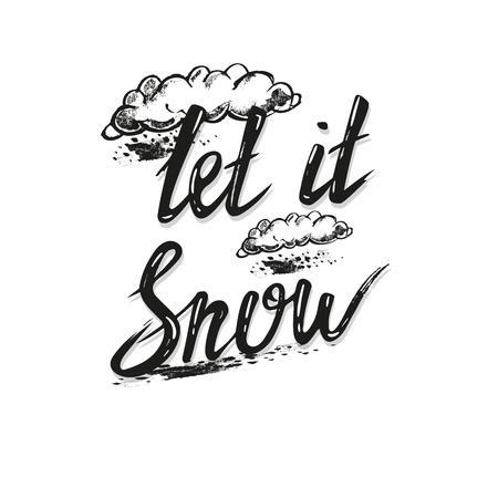 Hand drawn lettering let it snow card. Çizim