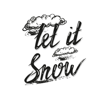 let it snow: Hand drawn lettering let it snow card. Illustration